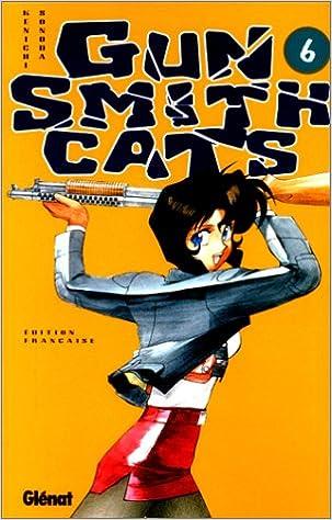 Livre Gun Smith Cats, tome 6 pdf