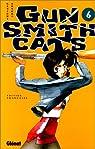 Gun Smith Cats, tome 6 par Sonoda