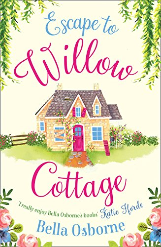 Escape to Willow Cottage (Willow Cottage Series) by Avon