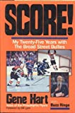 Score! My Twenty-Five Years with The Broad Street Bullies