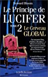 Le Principe de Lucifer, tome 2 : Le Cerveau global par Bloom
