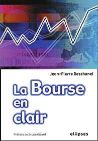 La bourse en Clair par Jean-Pierre Deschanel