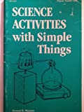 Science Activities with Simple Things, Howard R. Munson, 0822463202
