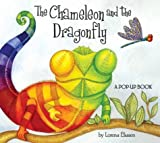 The Chameleon and the Dragonfly: A Pop-Up Book