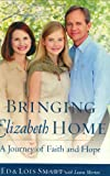Bringing Elizabeth Home: A Journey of Faith and