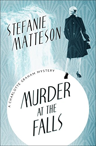 Murder at the Falls (The Charlotte Graham Mysteries Book 5)