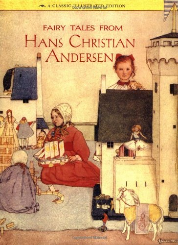 Fairy Tales from Hans Christian Andersen: A Classic Illustrated Edition (Classics Illustrated) -