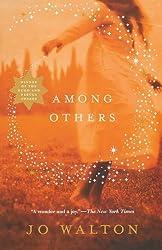 Among Others (Hugo Award Winner - Best Novel) by Walton, Jo (2012) Paperback