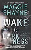 img - for Wake to Darkness (A Brown and De Luca Novel) book / textbook / text book