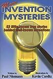More Invention Mysteries, Paul J. Niemann, 0974804118