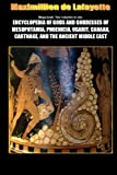 Mega Book: Encyclopedia of Gods and Goddesses of Mesopotamia Phoenicia, Ugarit, Canaan, Carthage, and the Ancient Middle East