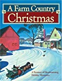 A Farm Country Christmas, Amy Rost-Holtz, 0896584402