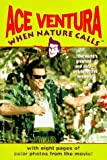 img - for Ace Ventura: When Nature Calls by Marc A Cerasini (1996-11-01) book / textbook / text book