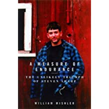 A Measure of Endurance: The Unlikely Triumph of Steven Sharp