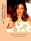 Celebrity Photo: Adriana Lima: Peach Collection Book