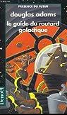 Le Guide du voyageur galactique, tome 1 : H2G2 par Adams