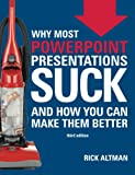 Why Most PowerPoint Presentations Suck...and how