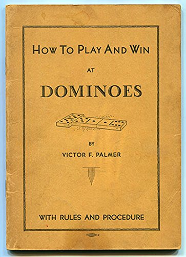 - How To Play And Win at Dominoes with Rules and Procedure