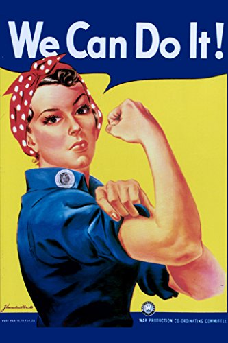 (Rosie The Riveter We Can Do It WPA War Propaganda Motivational Poster 24x36 inch)