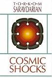 Cosmic Shocks, Torkom Saraydarian, 0929874099