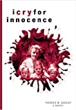 I Cry for Innocence, Theresia Quigley, 1894372166