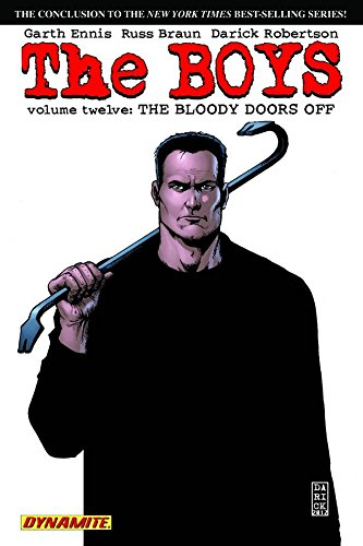 The Boys, Vol. 12: The Bloody Doors Off (Boys (Paperback))