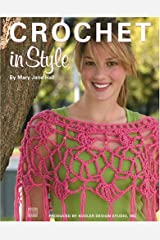 Crochet in Style (Leisure Arts #4245)