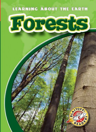 Download Forests (Blastoff! Readers: Learning About the Earth) (Blastoff Readers. Level 3) ebook