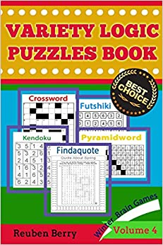 Variety Logic Puzzles Book: Winter Brain Games(Crossword, Findaquote, Futshiki, Kendoku, Pyramidword) to Keep Your Brain Healthy Every Day(Volume 4)