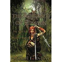 The Romance of Eowain (The Matter of Manred Saga) (Volume 3)