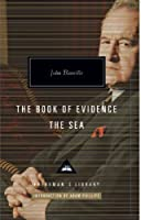 The Book Of Evidence And The Sea (Everyman's