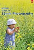 Kodak Guide to 35mm Photography, Eastman Kodak Company Staff, 087985801X