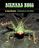 Bizarre Bugs, Doug Wechsler, 1590780957