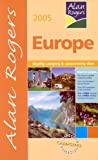 Alan Rogers Europe 2005: Quality Camping and Caravanning Sites (Alan Rogers Guides)