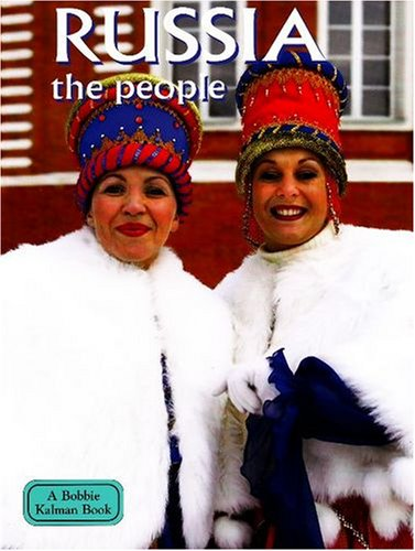 Russia: The People (Lands, Peoples, and Cultures) PDF ePub fb2 ebook