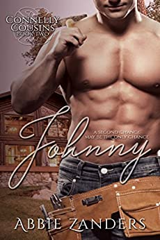 Johnny: Connelly Cousins, Book 2 by [Zanders, Abbie]