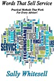 img - for Words That Sell Service: Practical Methods That Work! book / textbook / text book