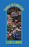 Through the Garden Gate (Chapel Hill Books)