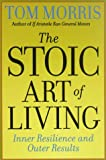 Stoic Art of Living, Tom Morris, 0812695704