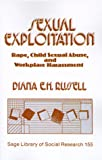 Sexual Exploitation: Rape, Child Sexual Abuse, and Workplace Harassment (SAGE Library of Social Research)