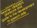 Teacher-Clinician Planbook and Guide to the Development of Speech Skills, Ling, Daniel, 0882001167