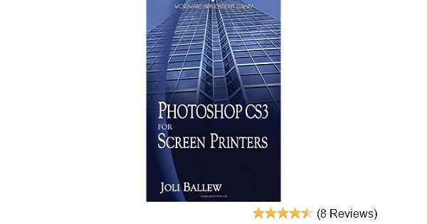 Photoshop cs3 for screen printers wordware applications library photoshop cs3 for screen printers wordware applications library joli ballew 9781598220360 amazon books reheart Choice Image