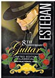 ESTEBAN 8th Anniversary Limited Edition Classical Instructional DVD Vol. 8