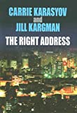 The Right Address, Jill Kargman and Carrie Karasyov, 1585475238