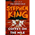 Coffey on the Mile (The Green Mile Book 6)