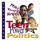Teen Power Politics, Sara Jane Boyers, 0761313079
