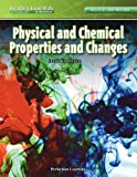 Physical and Chemical Properties and Changes, Jenny Karpelenia, 0756966582