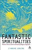 Fantastic Spiritualities, Jannine Jobling, 0567030466