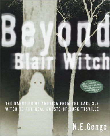Beyond Blair Witch: The Haunting of America from the Carlisle Witch to the Real Ghosts of Burkittsville PDF