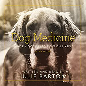 Dog Medicine Audiobook